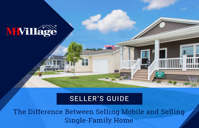 Selling a mobile home vs traditional home