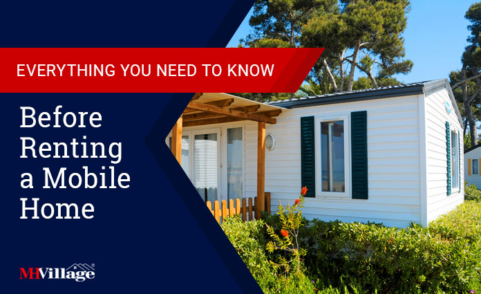 what you need to know before renting a mobile home