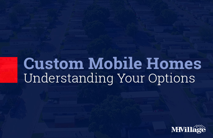 Custom Mobile Homes