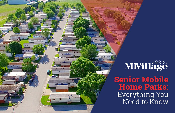Senior Mobile Home Parks Everything You Need to Know