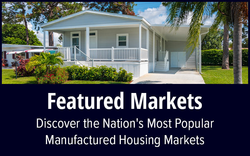 Featured Manufactured Home Markets