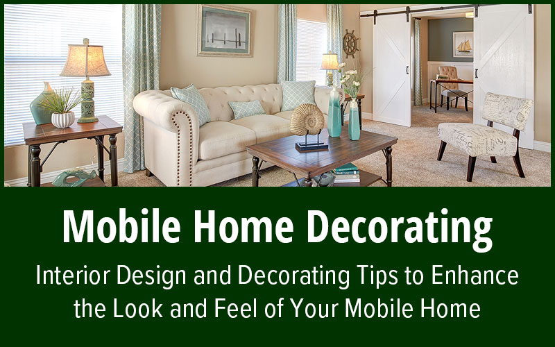 Mobile Home Decorating Tips