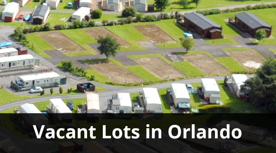 Search vacant lots in Orlando Florida